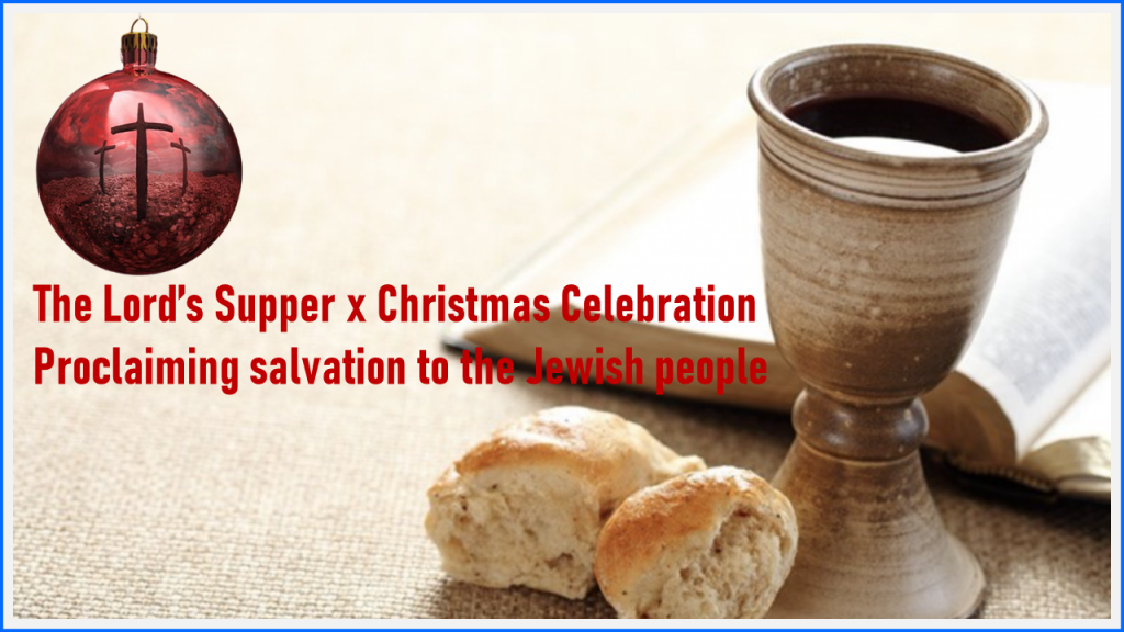 The Lord's Supper x Christmas Celebration